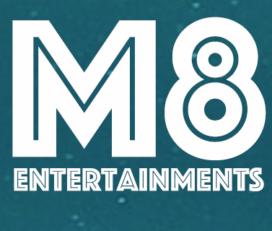 M8 Entertainments